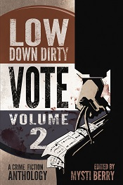 Low Down Dirty Vote Volume 2 cover